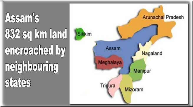 Assam's 832 sq km land encroached by neighbouring states- Chandra Mohan Patowary