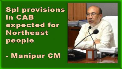 Photo of Spl provisions in CAB expected for Northeast people- Manipur CM